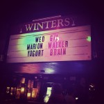 MW & YB on the marquee @ Winter's Tavern - Pacifica, CA - 6/1/2016
